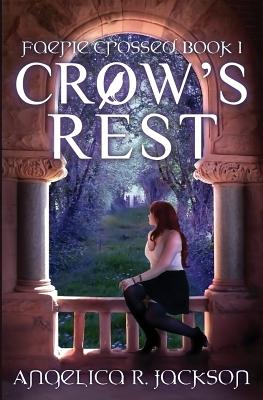Crow's Rest: Faerie Crossed Book 1 Cover Image