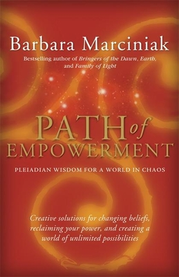 Path of Empowerment: New Pleiadian Wisdom for a World in Chaos Cover Image