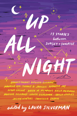 Up All Night: 13 Stories between Sunset and Sunrise Cover Image