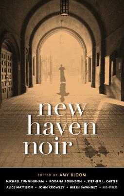 New Haven Noir (Akashic Noir) Cover Image