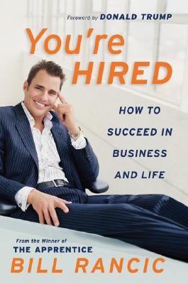 You're Hired: How to Succeed in Business and Life from the Winner of the Apprentice Cover Image