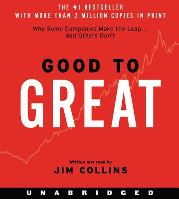 Good to Great: Why Some Companies Make the Leap...And Other's Don't Cover Image