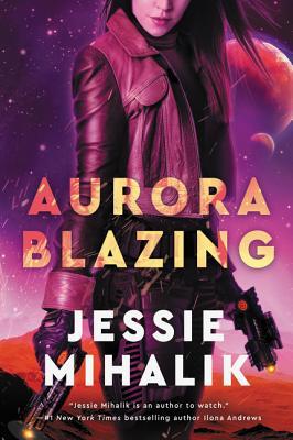 Aurora Blazing: A Novel (The Consortium Rebellion #2) Cover Image