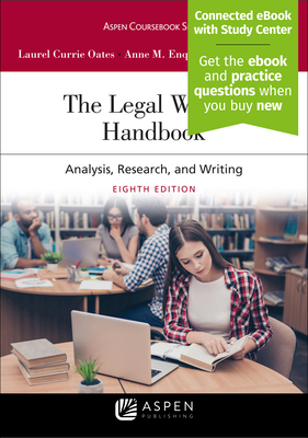 The Legal Writing Handbook: Analysis, Research, and Writing [Connected eBook with Study Center] (Aspen Coursebook) Cover Image