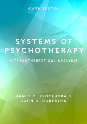 Systems of Psychotherapy: A Transtheoretical Analysis Cover Image