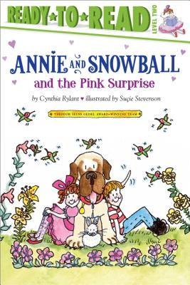 Cover for Annie and Snowball and the Pink Surprise