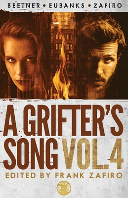 Cover for A Grifter's Song Vol. 4
