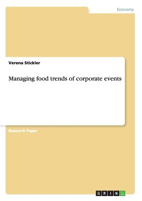 Managing food trends of corporate events Cover Image