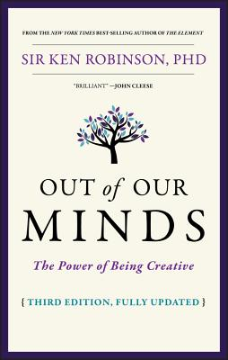 Out of Our Minds: The Power of Being Creative Cover Image