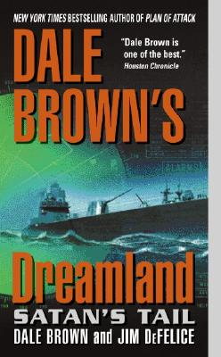 Dale Brown's Dreamland: Satan's Tail Cover Image