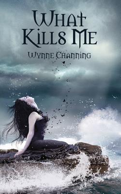 What Kills Me cover image