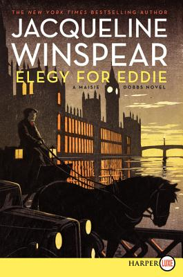 Elegy for Eddie: A Maisie Dobbs Novel (Maisie Dobbs Mysteries) Cover Image