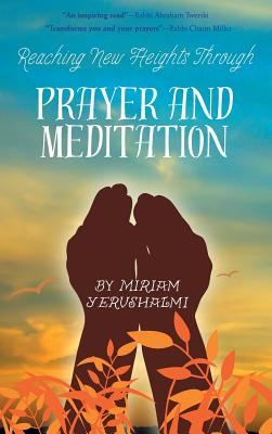 Reaching New Heights Through Prayer and Meditation Cover Image