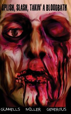 Splish, Slash, Takin' a Bloodbath Cover Image