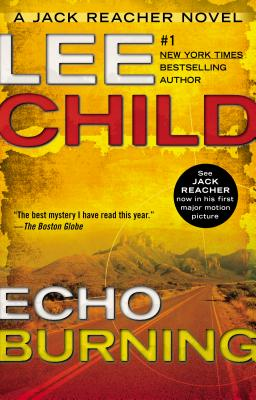 Echo Burning (Jack Reacher #5) Cover Image