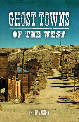 Ghost Towns of the West Cover Image