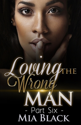 Loving The Wrong Man 6 Cover Image