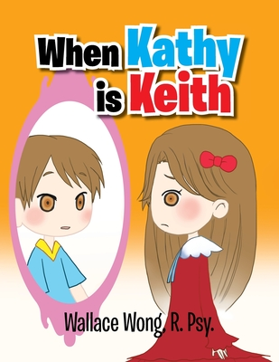 When Kathy Is Keith Cover Image