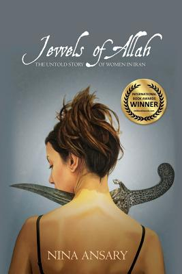 Jewels of Allah: The Untold Story of Women in Iran Cover Image