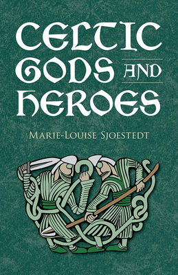 Celtic Gods and Heroes Cover Image