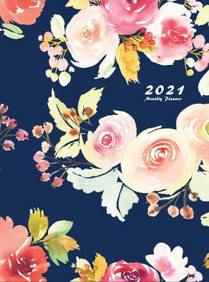 2021 Monthly Planner: 2021 Planner Monthly 8.5 x 11 with Beautiful Coloring Pages (Volume 2 Hardcover) Cover Image