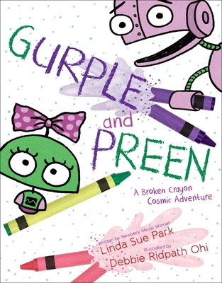 Gurple and Preen: A Broken Crayon Cosmic Adventure Cover Image