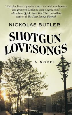 Shotgun Lovesongs Cover Image