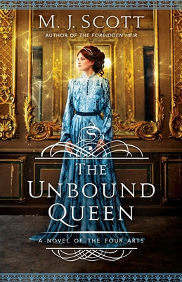 The Unbound Queen: A Novel of The Four Arts Cover Image