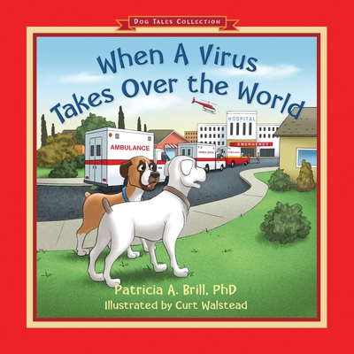 When A Virus Takes Over the World Cover Image