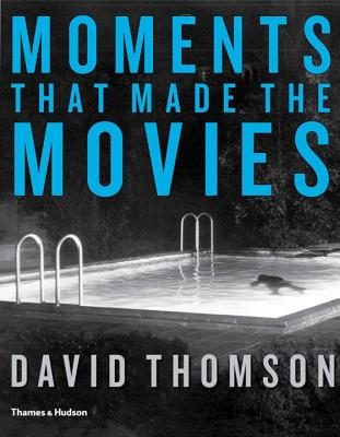 Moments That Made the Movies Cover