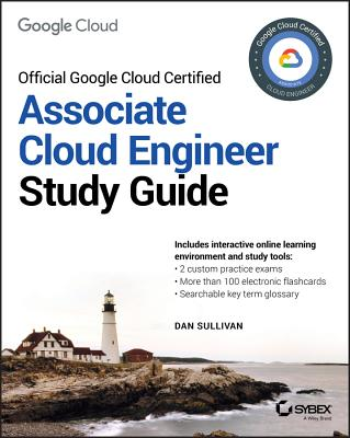 Official Google Cloud Certified Associate Cloud Engineer Study Guide Cover Image