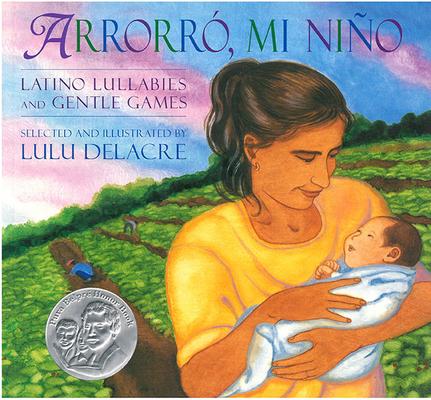 Arrorro, Mi Nino: Latino Lullabies and Gentle Games Cover Image