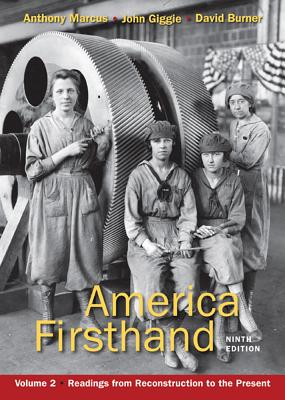 America Firsthand, Volume 2: Readings from Reconstruction to the Present Cover Image