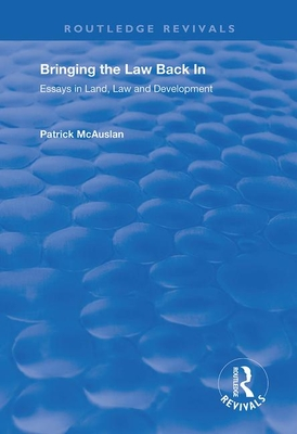 Bringing the Law Back in: Essays in Land, Law and Development Cover Image