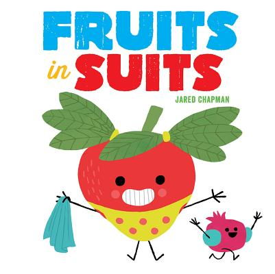 Fruits in Suits Cover Image