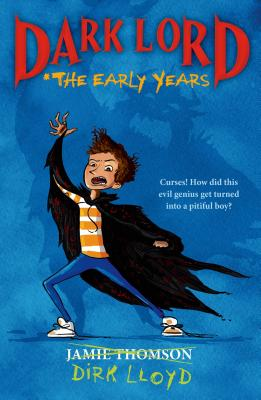 Dark Lord: The Early Years Cover Image