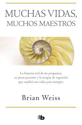 Muchas vidas, muchos maestros / Many Lives, Many Masters Cover Image