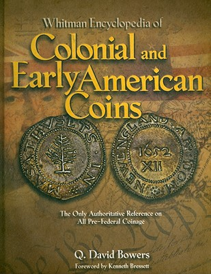 Whitman Encyclopedia of Colonial and Early American Coins Cover Image