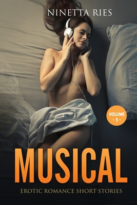 Musical: Explicit and Forbidden Erotic Hot Sexy Stories for Naughty Adult Box Set Collection Cover Image