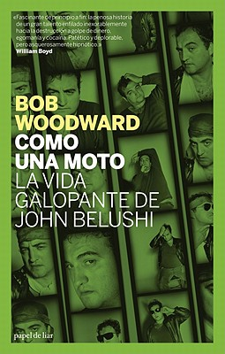 Como una Moto: La Vida Galopante de John Belushi = Wired Cover Image