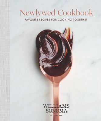 The Newlywed Cookbook: Favorite Recipes for Cooking Together Cover Image
