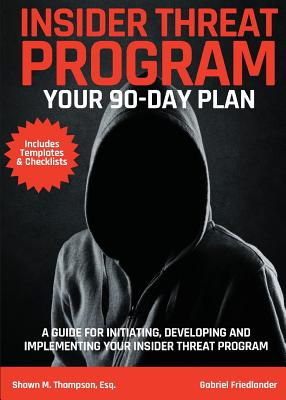 Insider Threat Program: Your 90-Day Plan Cover Image