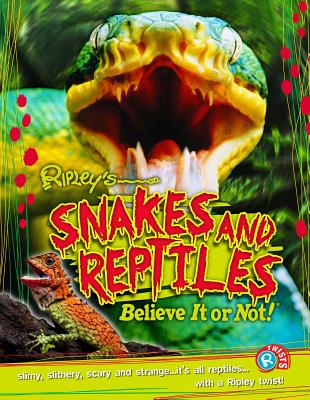 Ripley Twists: Snakes & Reptiles Cover Image