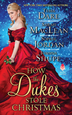 How the Dukes Stole Christmas: A Christmas Romance Anthology Cover Image