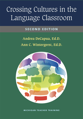 Crossing Cultures in the Language Classroom, Second Edition Cover Image