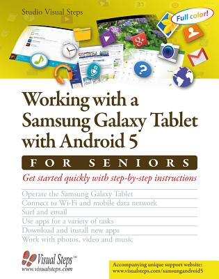 Working with a Samsung Galaxy Tablet with Android 5 for Seniors: Get started quickly with step-by-step instructions (Computer Books for Seniors series) Cover Image