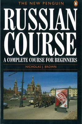The New Penguin Russian Course: A Complete Course for Beginners Cover Image