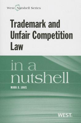 Janis' Trademark and Unfair Competition in a Nutshell Cover Image