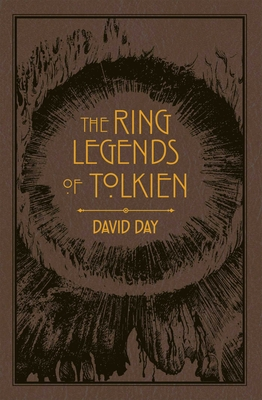 Ring Legends of Tolkien (Tolkien Illustrated Guides #7) Cover Image