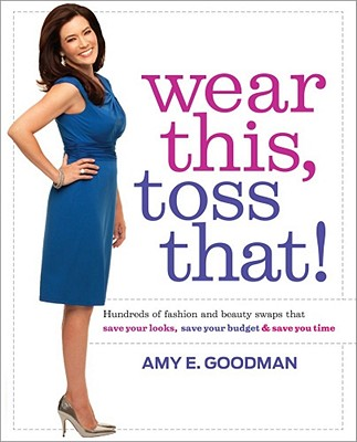 Wear This, Toss That! Cover